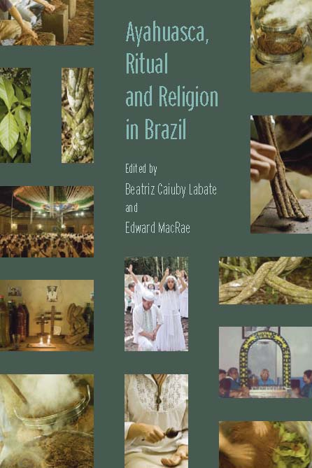 Bia Labate » Ayahuasca, Ritual and Religion in Brazil