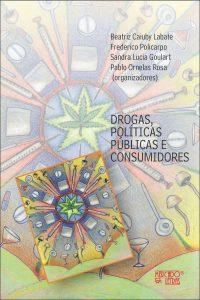 Drogas_Politicas_Publicas_Consumidores