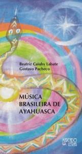 Música Brasileira de Ayahuasca